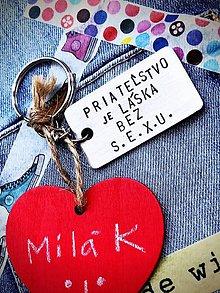 Kľúčenky - PRIATEĽSTVO je láska bez SEXU :) - 9382098_