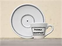 Nádoby - Ristretto šálka s podšálkou na kávu (50 ml) - Piccolo neexistuje! - 9414057_
