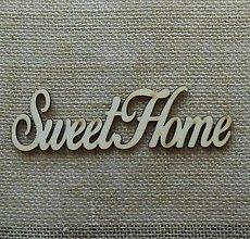 Polotovary - Výrez z preglejky - Sweet Home - 15 cm - 9419617_