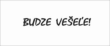 Drobnosti - Svadobná pečiatka - Budze Vešeľe! - 9447942_