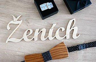 Dekorácie - drevený nápis Ženích - 9531138_