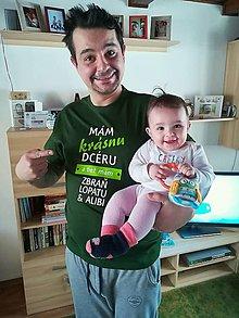 Oblečenie - Mám krásnu dcéru...  pánske tričko - 9531533_