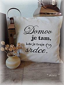 Úžitkový textil - Domov je tam kde je tvoje srdce - 9557520_