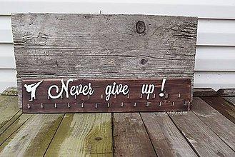 Nábytok - ..never give up... - 9560156_