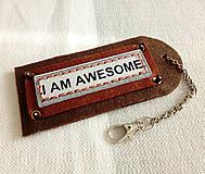 Doplnky - I am awesome, ceduľka na karabíne - 9566781_