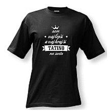 Oblečenie - Som najlepší a najkrajší tatino na svete - pánske tričko pre otca - 9573170_