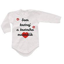 Detské oblečenie - Som krstnej a krstného maznáčik - detské body - 9596335_