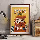Grafika - Art-Print Coffee before Talkie A4 - 9612915_