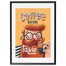 Grafika - Art-Print Coffee before Talkie A4 - 9612913_
