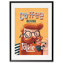 Grafika - Art-Print Coffee before Talkie A3 - 9612920_