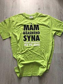 Oblečenie - Mám úžasného syna, všetky sprostosti má po mne - pánske tričko ihned k odberu - 9642785_