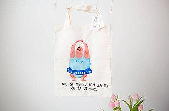 Nákupné tašky - Taška - Nie si menej len za to, že ťa je viac - 9643420_