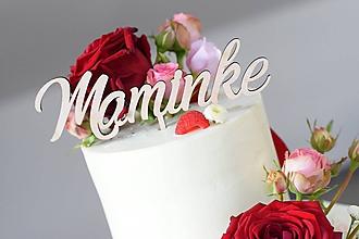 Dekorácie - Zápich na tortu Maminke - 9654721_
