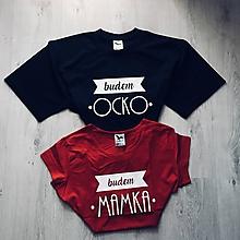 Tričká - Budem OCKO, Budem MAMKA - tričká pre budúcich rodičov - 9662815_