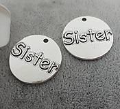 Prívesok s nápisom SISTER