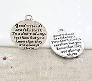 Prívesok s nápisom GOOD FRIENDS ARE LIKE STARS