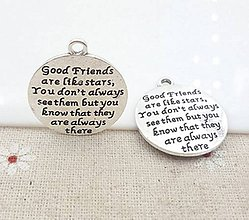 Komponenty - Prívesok s nápisom GOOD FRIENDS ARE LIKE STARS - 9673948_