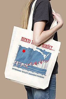 Nákupné tašky - 20% zľava - Taška zo 100% recyklovaných materiálov NIEKTO TO RÁD HORÚCE - 9685224_