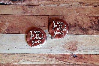 Odznaky/Brošne - odznak  (Ja som chlieb života) - 9693033_