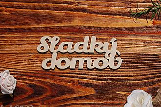 Tabuľky - Sladký domov - drevený výrez - 9756613_
