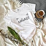 Tričká - Dámske tričko Mňau (potlač) - 9759856_