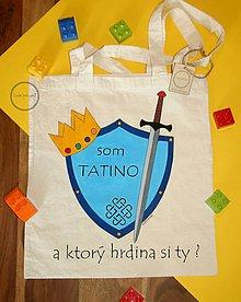 Nákupné tašky - Taška ručne maľovaná Som tatino - 9795988_