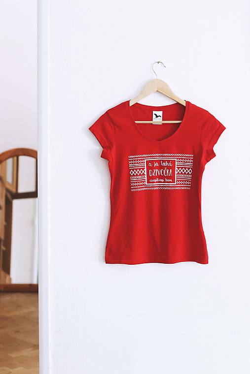 Tričká - A ja taká dzivočka (červené tričko) / AKCIA - 9800159_