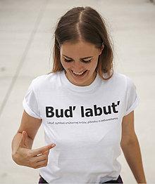 Tričká - Personalizované Tričko BUĎ LABUŤ - 9838378_