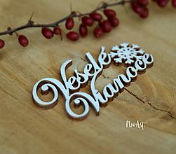 Dekorácie - Veselé Vianoce Vločka - 10000635_