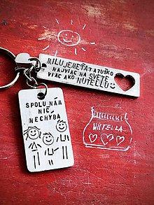 Kľúčenky - MILUJEME ŤA viac ako NUTELLU :) - 10063705_
