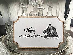"""Tabuľky - Tabuľka na dvere """" Vitajte u nás doma """" (č. 1) - 10085704_"""