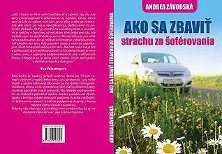 Knihy - Ako sa zbaviť strachu zo šoférovania - 10103035_