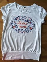 """Tričká - Originálne maľované tričká s ľudovým motívom a nápisom """"šťastná mama"""" - 9583600_"""