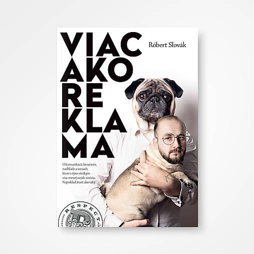 Róbert Slovák - Viac ako reklama