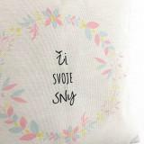 Úžitkový textil - Vankúš Ži svoje sny - 10211893_