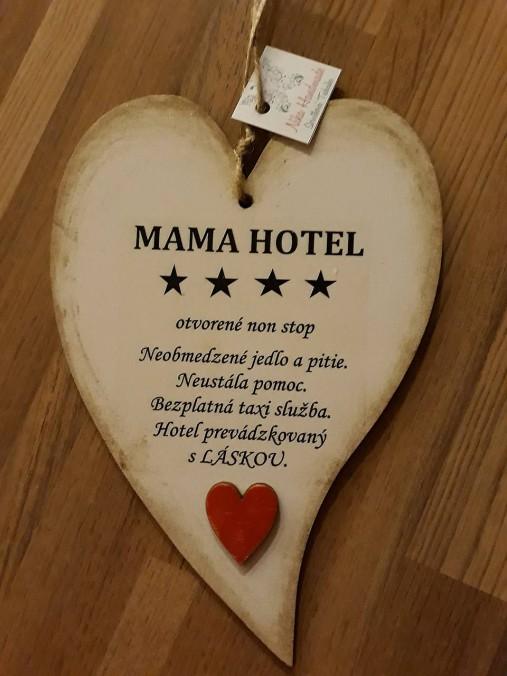 Mama hotel   nikitkalup - SAShE.sk - Handmade Tabuľky 4ecf3030b7b