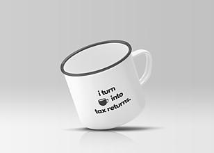 Nádoby - I turn coffee into tax returns - plechový hrnček pre auditora - 10265963_