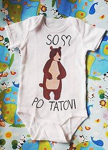 Detské oblečenie - Som macko po tatovi :) - 10271611_