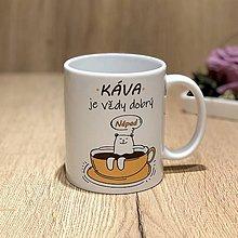 Nádoby - Hrnček - Káva je vždy dobrý nápad - 10374597_