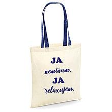 Nákupné tašky - Ja nemíňam, ja relaxujem - nákupná plátená taška - 10383706_