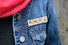 Odznaky/Brošne - Povedz to brošňou - Ahoj - 10390989_