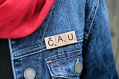 Odznaky/Brošne - Povedz to brošňou - Čau - 10392847_