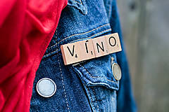 Odznaky/Brošne - Povedz to brošňou - Víno - 10404490_