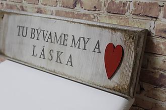 Tabuľky - Ceduľka z masívu Tu bývame MY a LÁSKA! - 10420401_
