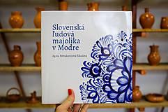 Knihy - Slovenská ľudová majolika v MODRE - 10442512_