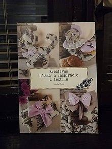 Návody a literatúra - Kreatívne nápady a inšpirácie z textilu - 10448095_