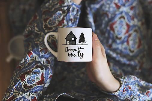 Doma je tam kde si ty