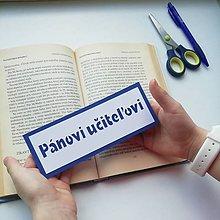 Papiernictvo - Pánovi učiteľovi... - 10459836_