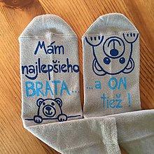 """Topánočky - Detské maľované ponožky s nápisom: """"Mám najlepšieho BRATA / ...a ON tiež"""" - 10460132_"""