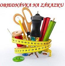 Úžitkový textil - Objednávka na zákazku - 10545703_